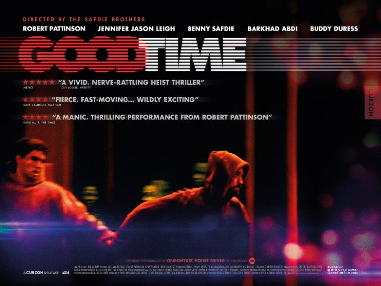 """""""Good Time"""" (2017) Movie Review"""